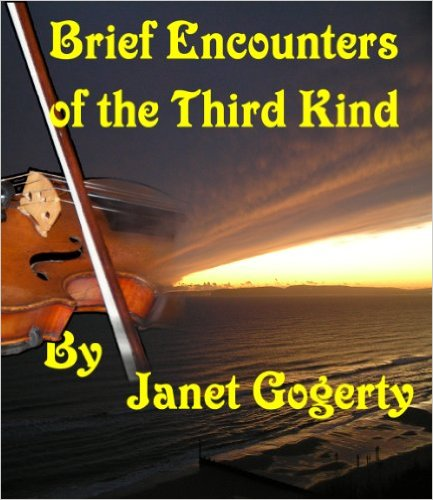 Book Review of Brief Encounters of the Third Kind by Janet Gogerty
