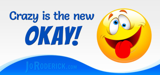 Crazy is the new Okay!