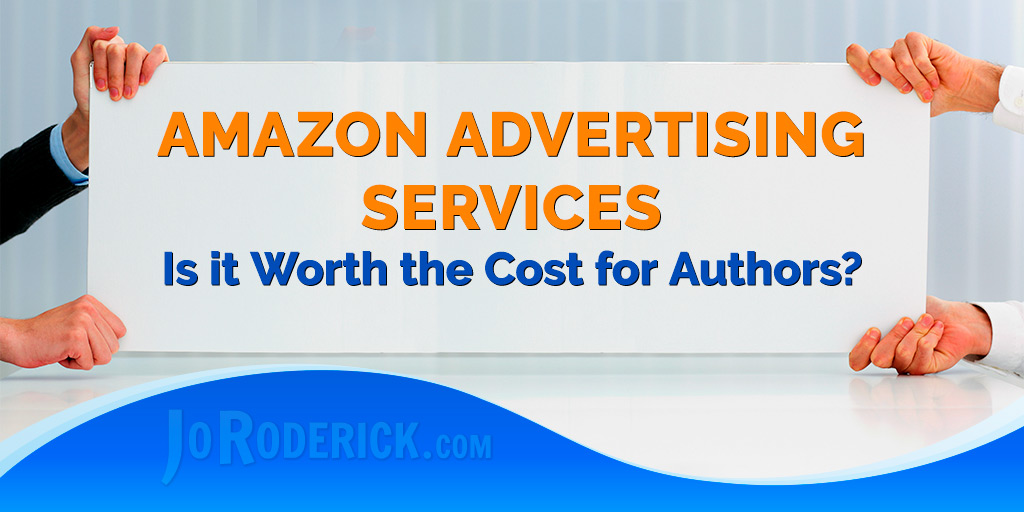 Amazon Advertising Services for Authors: worth the Cost?